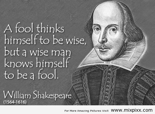 a-fool-think-himself-to-be-a-wise-Success-Quotes-By-William-Shakespeare